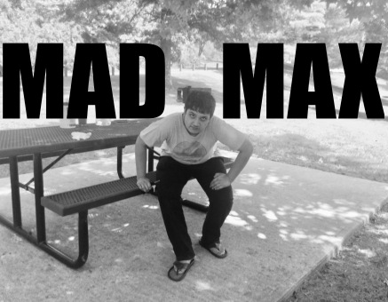 He is as mad as the maddest mad Max!!!
